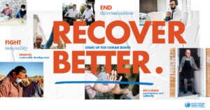 Read more about the article Recover Better – Stand Up for Human Rights – The Advocates Post